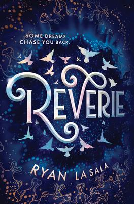 Cover art for Reverie by Ryan La Sala