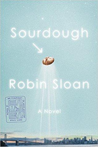 Cover art for Sourdough by Robin Sloan